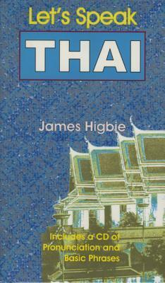 Lets Speak Thai [With CD] James Higbie