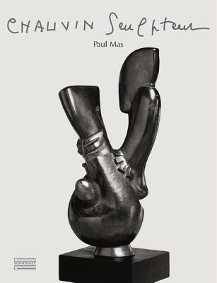 Chauvin Sculpteur: Paul Mas Paul-Louis Rinuy