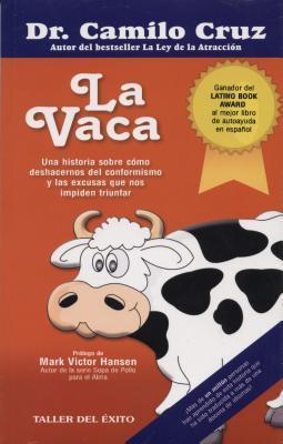 La Vaca  by  Camilo Cruz