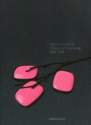 Georg Dobler: Schmuck Jewellery 1980-2010  by  Arnoldsche