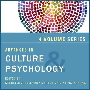 Advances in Culture and Psychology, 4-Volume Set  by  Michele J. Gelfand
