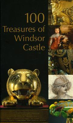 100 Treasures of Windsor Castle  by  Royal Collection Publications