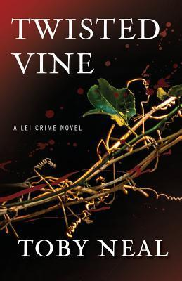 Twisted Vine a Lei Crime Novel  by  Toby Neal