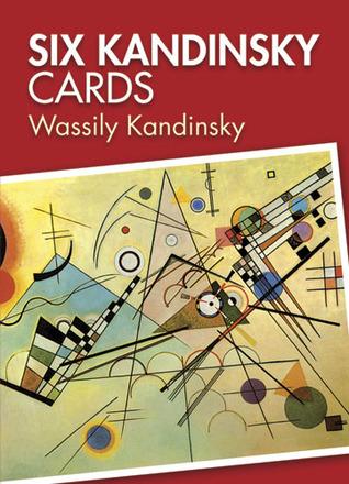Six Kandinsky Cards  by  Wassily Kandinsky