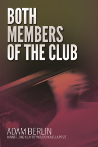 Both Members of the Club Adam Berlin
