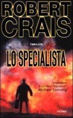 Lo specialista  by  Robert Crais
