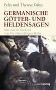 Germanische Götter- und Heldensagen  by  Felix Dahn