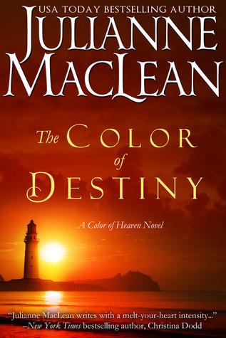 The Color of Destiny (The Color of Heaven Series #2) Julianne MacLean