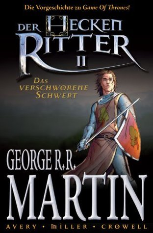 Der Heckenritter II: Das verschworene Schwert (Graphic Novel) (Heckenritter, #2) George R.R. Martin