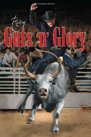 Riding Guts n Glory R.D. Lyons