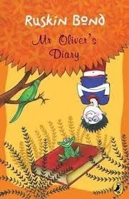Mr. Olivers Diary  by  Ruskin Bond