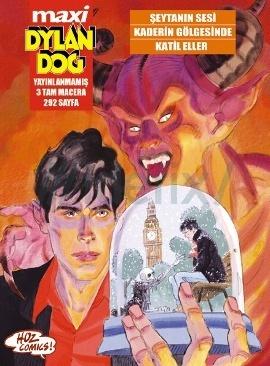 Dylan Dog Maxi 5: Şeytanın Sesi, Kaderin Gölgesinde, Katil Eller  by  Angelo Stano