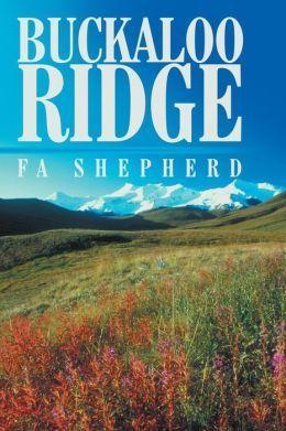 Buckaloo Ridge  by  F.A. Shepherd