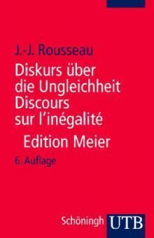 Diskurs über die Ungleichheit Jean-Jacques Rousseau