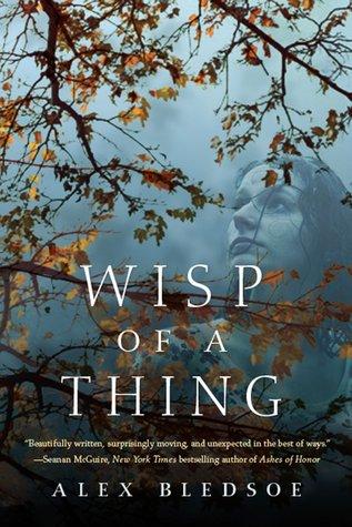 Wisp of a Thing (Tufa, #2)  by  Alex Bledsoe