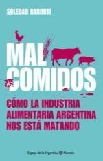 Mal comidos  by  Barruti, María Soledad