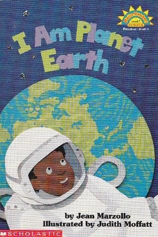 I Am Planet Earth (Hello Reader Science, Level 1) Jean Marzollo