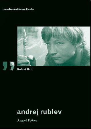 Andrej Rublev  by  Robert C. Bird