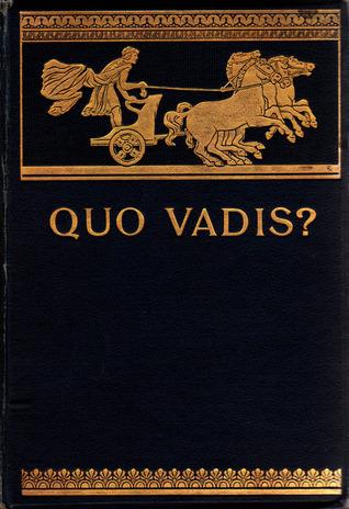 Quo Vadis? Henryk Sienkiewicz