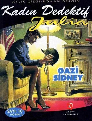 Julia n. 10: Gazi Sidney (Kadın Dedektif Julia, #10)  by  Giancarlo Berardi