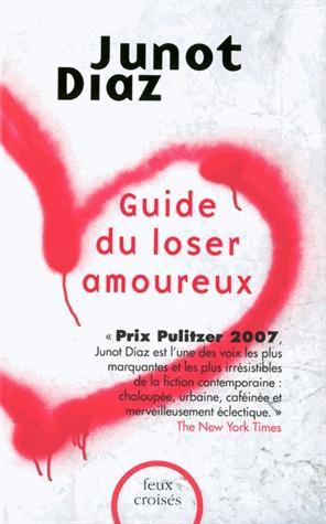 Guide du loser amoureux  by  Junot Díaz