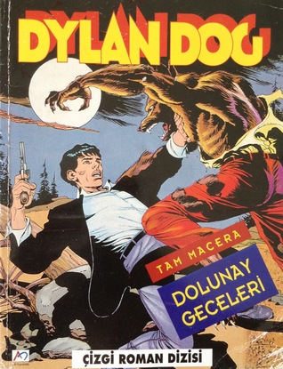Dylan Dog n. 1: Dolunay Geceleri  by  Tiziano Sclavi