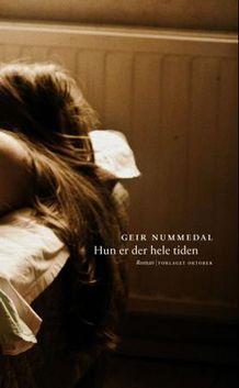 Hun er der hele tiden  by  Geir Nummedal