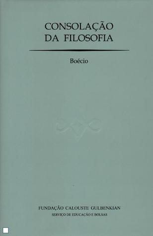 Consolação da Filosofia Boécio