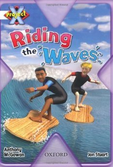 Project X: Riding The Waves  by  Anthony McGowan
