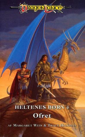 Ofret (Dragonlance: Heltenes børn, #4)  by  Margaret Weis