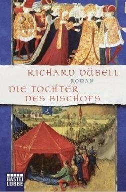 Die Tochter Des Bischofs Richard Dübell