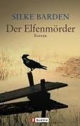 Der Elfenmörder  by  Silke Barden