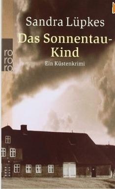 Das Sonnentau-Kind (Wencke Tydmers, #5) Sandra Lüpkes