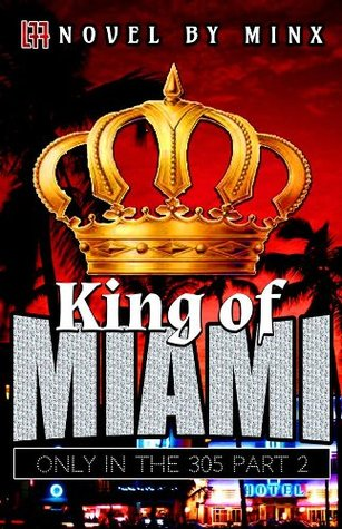 King of Miami  by  Minx