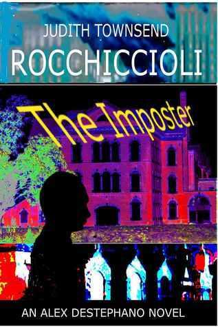 The Imposter (Alexandra Destephano, #2) Judith Lucci