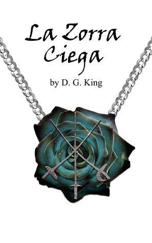 La Zorra Ciega  by  David Gerald King
