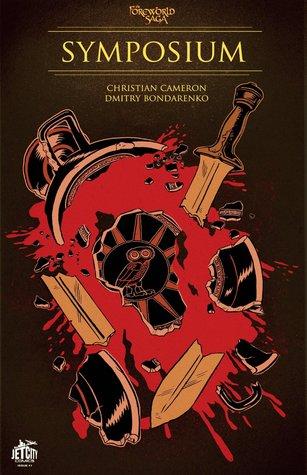 Symposium (Symposium: A SideQuest Comic, #1)(TheForeworld Saga)  by  Christian Cameron