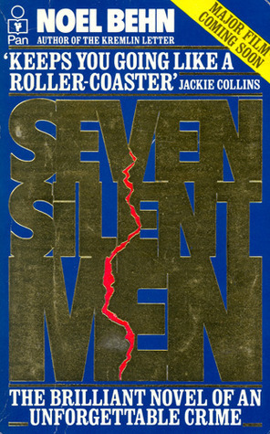 Seven Silent Men  by  Noel Behn