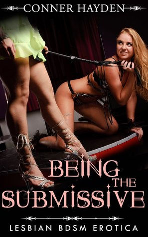 Lesbian Bondage Session: Lesbian Bdsm Erotica  by  Conner Hayden