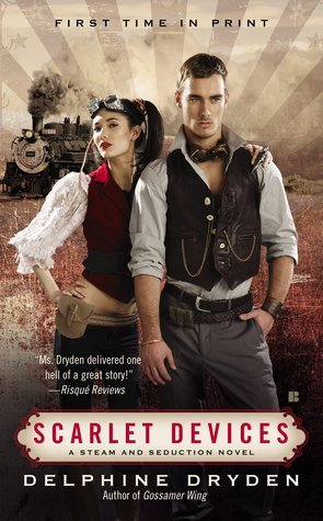 Scarlet Devices (Steam and Seduction, #2)  by  Delphine Dryden