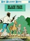 Die Blauen Boys, Carlsen Bd. 03 : Black Face Raoul Cauvin