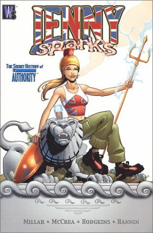 Jenny Sparks: The Secret History of the Authority  by  Mark Millar
