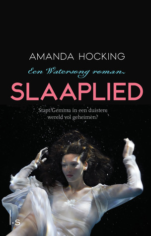 Slaaplied (Watersong, #2)  by  Amanda Hocking