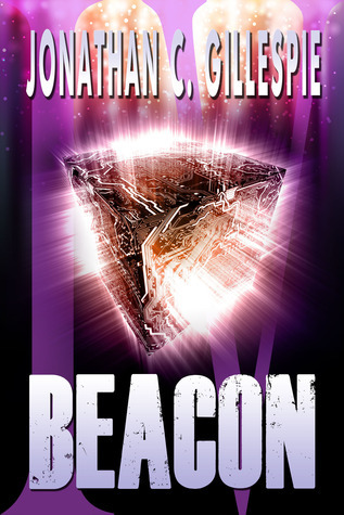 Beacon: Part IV Jonathan C. Gillespie