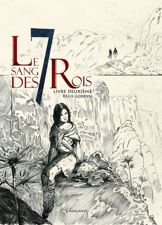 Le Sang des 7 rois : Livre deux  by  Régis Goddyn