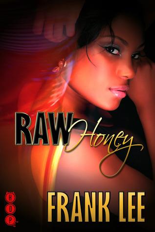 Raw Honey Frank Lee