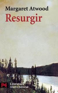 Resurgir  by  Margaret Atwood