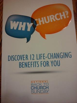 Why Church?  by  Bob Hostetler