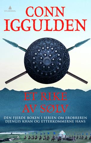 Et rike av sølv (Erobreren #4)  by  Conn Iggulden