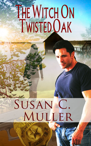 The Witch on Twisted Oak (Occult, #2)  by  Susan C. Muller